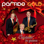 Christmas in groove mit Partido Gold